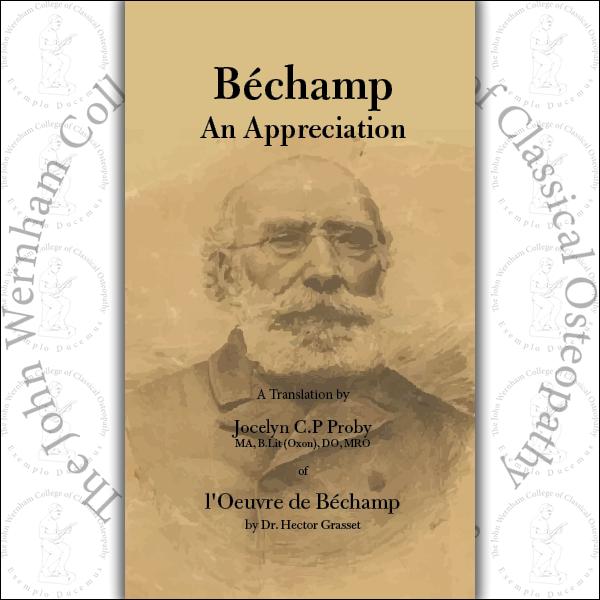 Béchamp - An Appreciation