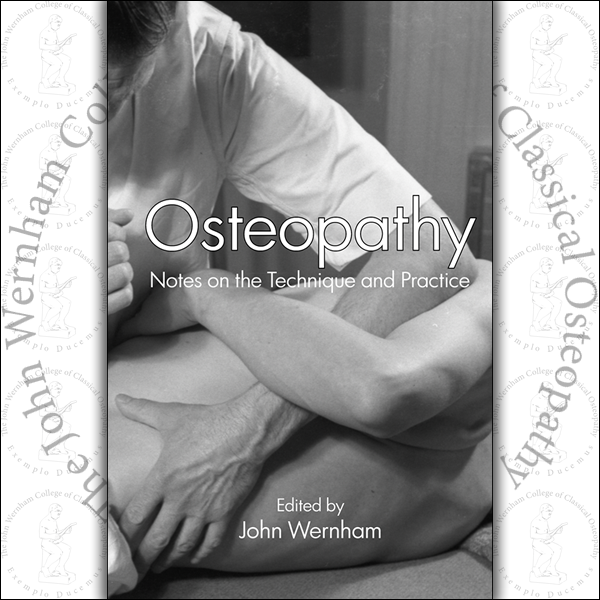 Osteopathy - Notes on the Technique and Practice